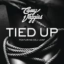 Tied Up feat.DeJ Loaf/Casey Veggies
