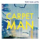 Carpet Man (Radio Edit)/The Van Jets