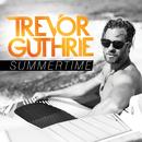 Summertime/Trevor Guthrie