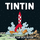 Månen tur och retur/Tintin