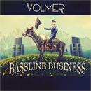 Bassline Business/Volmer