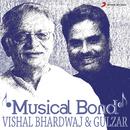 Musical Bond: Vishal Bhardwaj & Gulzar/Vishal Bhardwaj