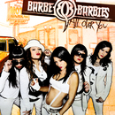 All OVer You/Barbe-Q-Barbies