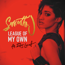 League of My Own feat.DeJ Loaf/Samantha J.
