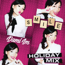 Smile (Holiday Mix)/Dami Im