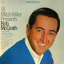 Mitch Miller Presents Bob McGrath/Bob McGrath