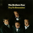 Try to Remember/The Brothers Four