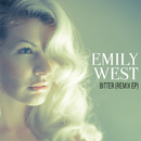 Bitter (Remix EP)/Emily West