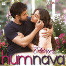 """Humnava (From """"Hamari Adhuri Kahani"""")/Mithoon & Papon"""