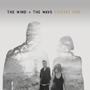 Covers One/The Wind and The Wave