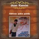 """Sálvese Quien Pueda - Juan Ramón """"El Torbellino""""/Juan Ramón"""