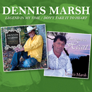 Legend in My Time / Don't Take it to Heart/Dennis Marsh