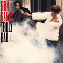 Truly Bad/Ron Banks