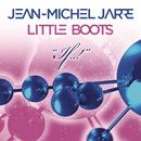 If..!/Jean-Michel Jarre & Little Boots