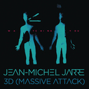 Watching You/Jean-Michel Jarre & 3D (Massive Attack)