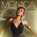 Just Right for Me feat.Lil Wayne/Monica