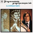 Yo Soy Ese Cantorcito, Yo Soy el Que Siempre I' Sido/El Chango Nieto
