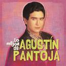Lo Mejor de Agustín Pantoja/Agustin Pantoja