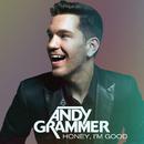 Honey, I'm Good/Andy Grammer