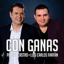 Con Ganas/Penchy Castro & Luis Carlos Farfán