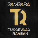Samsara (Remixes) feat.Emila/Tungevaag & Raaban