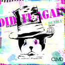 Did It Again/Deadly/CLMD
