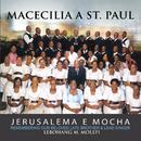 Jerusalema E Mocha/Macecilia A St Paul