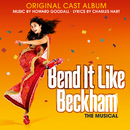 Bend it Like Beckham (Original Cast Album)/Howard Goodall