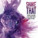 Shake That (Radio Edit) feat.DJ Funk/Tommie Sunshine