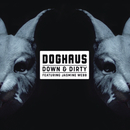 Down & Dirty feat.Jasmine Webb/DogHaus