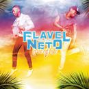 La vie est belle/Flavel & Neto