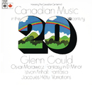Canadian Music in the 20th Century ((Gould Remastered))/Glenn Gould
