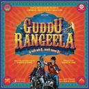 Guddu Rangeela (Original Motion Picture Soundtrack)/Amit Trivedi & Subhash Kapoor