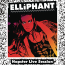 Napster Live Session/Elliphant