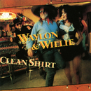 If I Can Find a Clean Shirt/Waylon & Willie