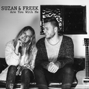 Are You with Me/Suzan & Freek