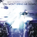 You Won´t Bring Me Down (Remixes) feat.Allan Natal/Nikki