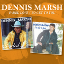 Faded Love / To Get to You/Dennis Marsh