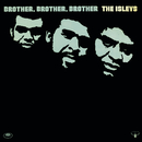 Brother, Brother, Brother/The Isley Brothers