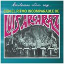 Bailemos Otra Vez Con el Ritmo Incomparable de/Luis Arcaraz y Su Orquesta