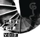 Taste the Void/Grave Pleasures