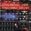 Zero Gravity/Jean-Michel Jarre & Tangerine Dream