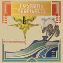Posadas Tropicales/Chucho Rodríguez