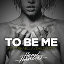 To Be Me (Shilo Edit) feat.Raphaella/Headhunterz