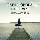 On the Menu (Marcapasos Remix)/Jakub Ondra
