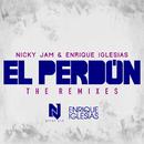 El Perdón (The Remixes)/Nicky Jam & Enrique Iglesias