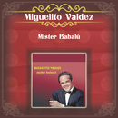 Mister Babalu.../Miguelito Valdez