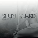 Earned It/Shun Ward