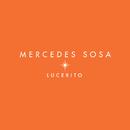 Lucerito/Mercedes Sosa