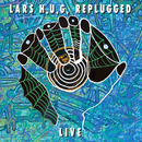 Replugged Live/Lars H.U.G.
